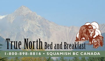 True North Bed and Breakfast, 1-800-898-8816, Squamish BC Canada